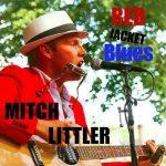 Mitch Littler: Red Jacket Blues