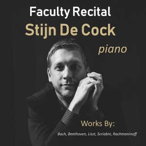 Faculty Recital - Stijn De Cock, piano