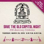 Celebration of the 40 Year Anniversary of the Save the Old Capitol Night