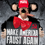Make AmeriKa Faust Again - A Mickee Faust Club Cabaret