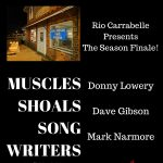 Rio Carrabelle Season Finale: Muscle Shoals Songwriters in the Round