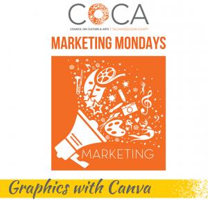 Marketing Mondays: Graphics with Canva
