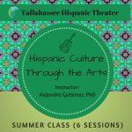 Hispanic Culture Through the Arts