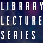 Library Lecture Series - Music Among the Shelves