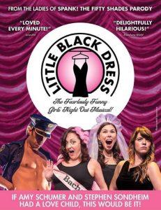 Little Black Dress! A Hilarious Girls Night Out Mu...