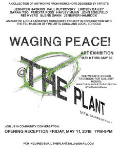 Waging Peace at The Plant Exhibition and Reception