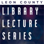 Leon County Lecture Series - The Pathway to Freedom