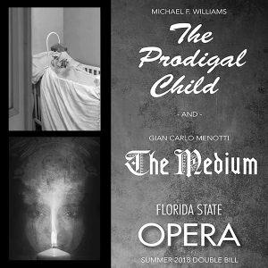 "FSU Opera Summer Double-Bill: ""The Prodigal Child""..."