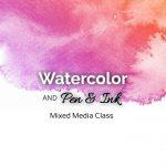 Watercolor Pen&Ink Intensive