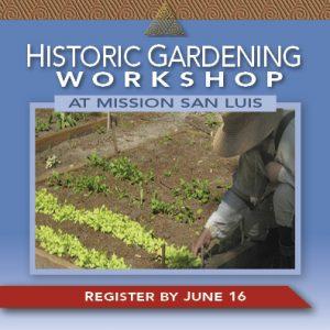Historic Gardening Workshop