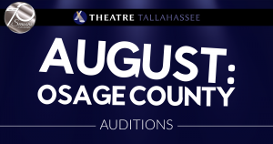 Auditions - August: Osage County