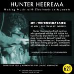 ART + TECH Festival Workshop | Hunter Heerema