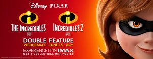 Incredibles 2 - Double Feature