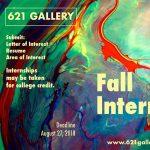 Fall Internships at 621 Gallery