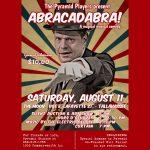 "The Pyramid Players present ""Abracadabra!"""
