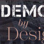 Demo by Design Exhibit