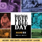 Free Day at Mission San Luis