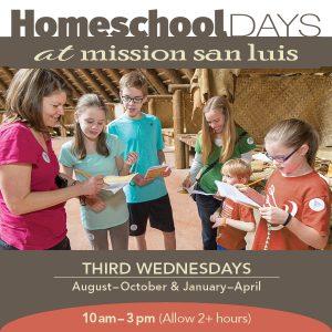 Homeschool Days at Mission San Luis