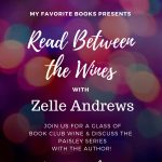 Read Between the Wines with Zelle Andrews