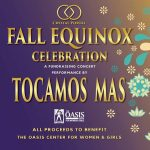 Fall Equinox Celebration: Fundraising Concert for the Oasis Center for Women and Girls