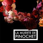 Cinehassee – The Death of Pinochet (La muerte de Pinochet)