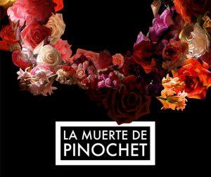 Cinehassee – The Death of Pinochet (La muerte de...
