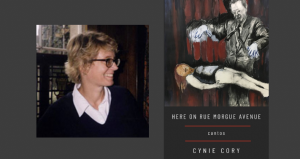 Cynie Cory with Here on Rue Morgue Avenue