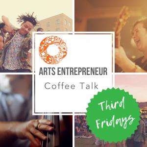 Arts Entrepreneurs Coffee Talk with Tricia Cerrone...