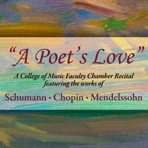 """Faculty Chamber Recital - """"A Poet's Love"""""""
