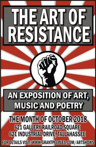 Public Reception for The Art of Resistance Exposition presented by 621 Gallery and Grant Peeples