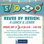SoMo - Reuse by Design: A Lunch and Learn