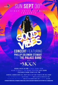 Good Vibes Concert feat. Phillip Solomon Stewart &...