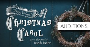 Auditions - A Christmas Carol - A new adaptation b...