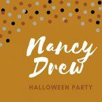 Nancy Drew Halloween Party