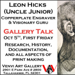 Gallery Talk - Leon Hicks (Uncle Junior): Copperplating Engraver