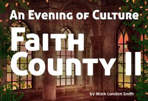 Faith County II: An Evening of Culture