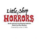 Little Shop of Horrors: Book and Lyrics by Howard Ashman | Music by Alan Menken