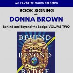 Behind and Beyond the Badge Volume 2 Book Signing