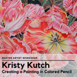 Master Artist Workshop: Kristy Kutch