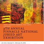 9th Annual Pinnacle National Juried Art Exhibition Opening Reception
