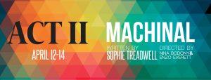 Act II: Machinal