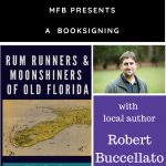 Rumrunners and Moonshiners of Old Florida Book Signing