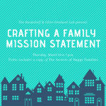 Crafting A Family Mission Statement Workshop