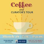Coffee and Curator's Tour