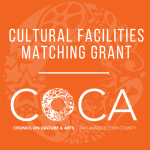 FY19 COCA Cultural Facilities Matching Grant Program  - Deadline Extension