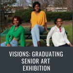 Visions: Graduating Senior Art Exhibition Opening Reception