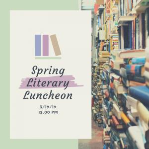 Spring 2019 Literary Luncheon