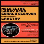 The Nels Cline/Larry Ochs/Gerald Cleaver Trio w/ Langtry
