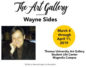 Wayne Sides Exhibit at Thomas University Art Gallery