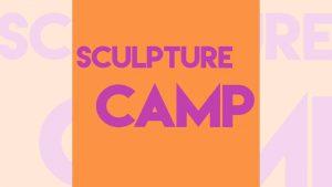 Sculpture Camp